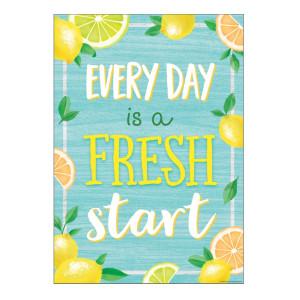 Every Day Fresh Start Lemon Zest Positive Poster