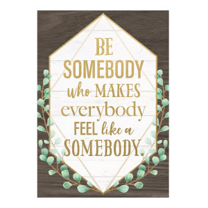 Be Somebody Eucalyptus Positive Poster