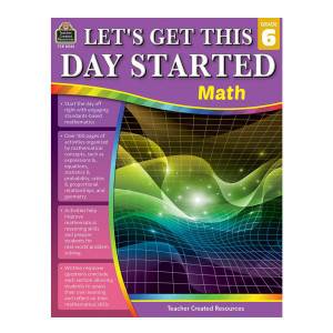 Let's Get This Day Started: Math-Grade 6