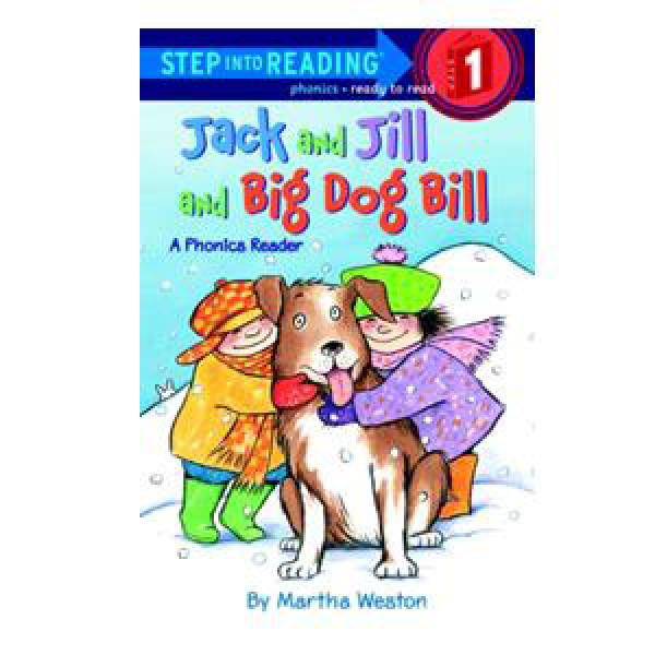 Jack and Jill and Big Dog Bill Reader-Step 1