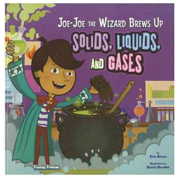 Joe-Joe Wizard Brews up Solids, Liquids, and Gases