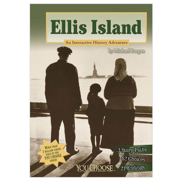 Ellis Island-You Choose: History