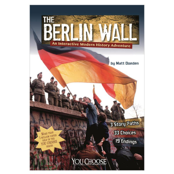 The Berlin Wall-You Choose: History
