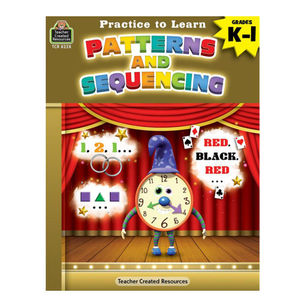 Practice To Learn:Patterning & Sequencing Workbook