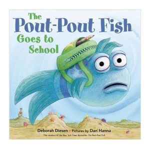 Pout-Pout Fish Goes to School Hardcover Book