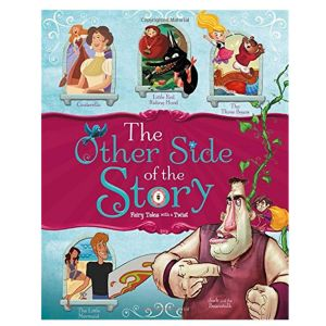 The Other Side of the Story: Fairy Tales