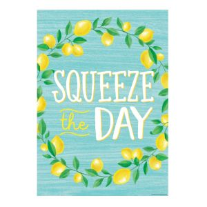 Squeeze the Day Lemon Zest Positive Poster