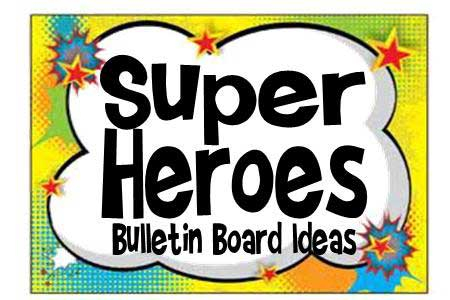 Super Heroes Bulletin Board